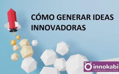 3 Pasos para Encontrar Ideas Innovadoras para crear una Empresa