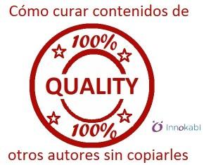 Portada Calidad Curar contenido para tu web sin copiar Innokabi marketing online