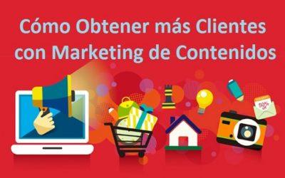 Cómo obtener más clientes con marketing de contenidos