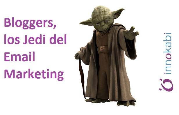 Bloggers los auténticos Caballeros Jedi del Email Marketing