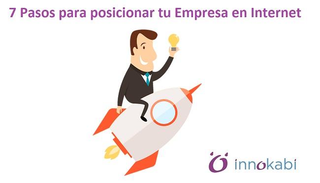 #marketingonline 7 pasos para posicionar mi empresa en Internet