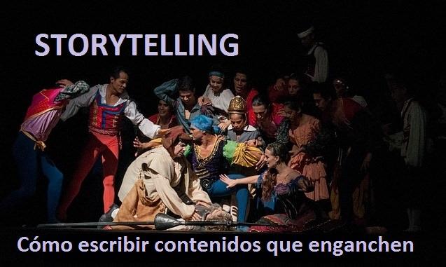 Storytelling como escribir contenidos que enganchen al lector