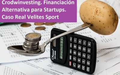 Crowdinvesting Financiación Alternativa para Startups. Caso Real de Velites Sport