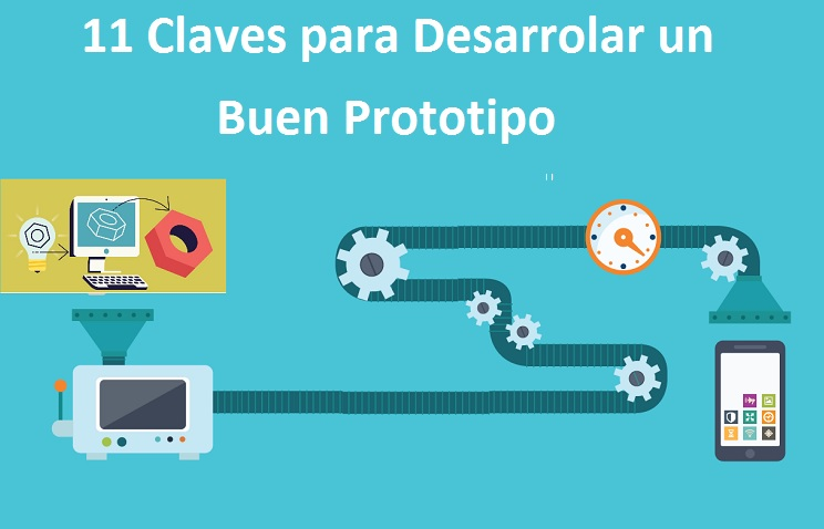 Claves desarrollar buen prototipo
