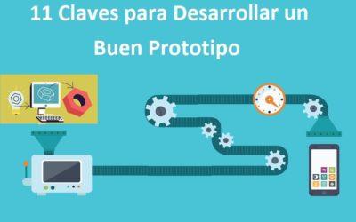 11 Claves para Desarrollar un Buen Prototipo