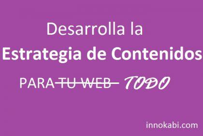 Desarrolla plan estrategia contenidos