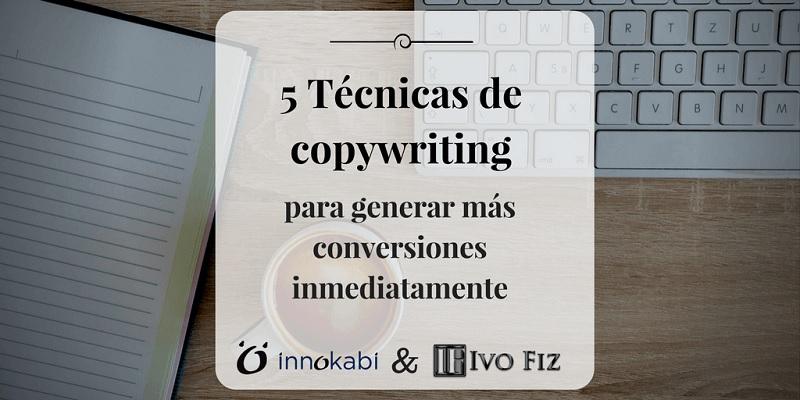 tecnicas copywriting aumentar conversiones