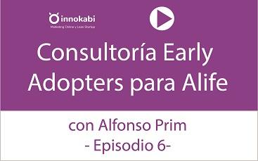 Episodio 6: Descubriendo los Early Adopters de un proyecto de turismo sostenible