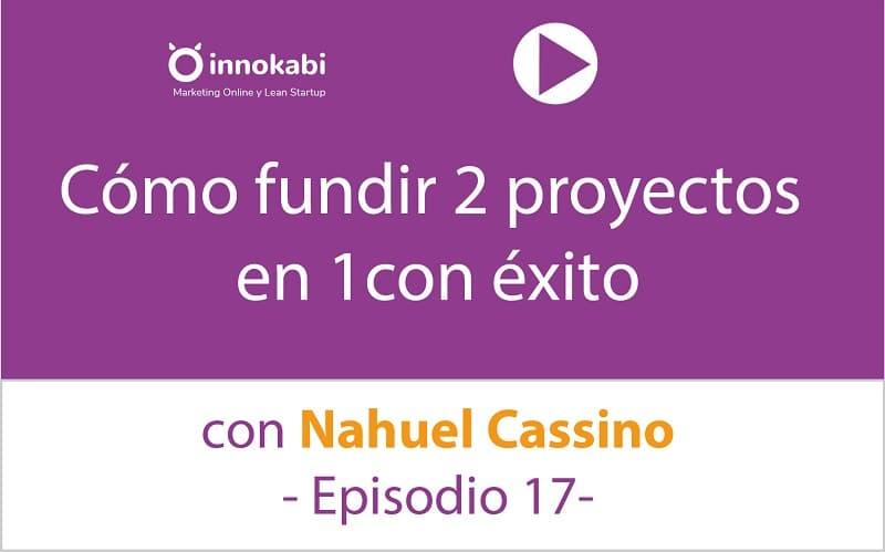 Episodio 17: Entrevista a Nahuel Cassino CEO de Cudacu.com