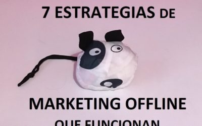 7 Estrategias de Marketing Offline que funcionan