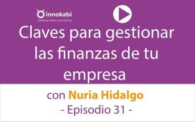 Cómo Gestionar las Finanzas de tu Negocio online con Nuria Hidalgo de Economistaholística.com