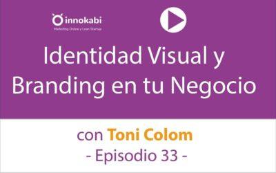 Identidad Visual y Branding con Toni Colom – Podcast Innokabi