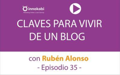 Claves para vivir de un blog con Rubén Alonso – Ep 35 Podcast Innokabi