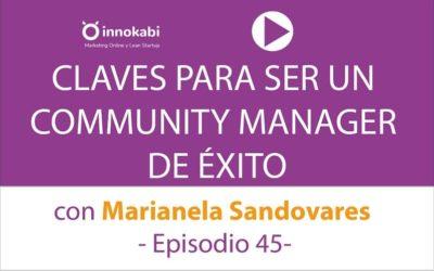 Claves para ser Mejor Community Manager con Marianela Sandovares – Ep 45 Podcast Innokabi