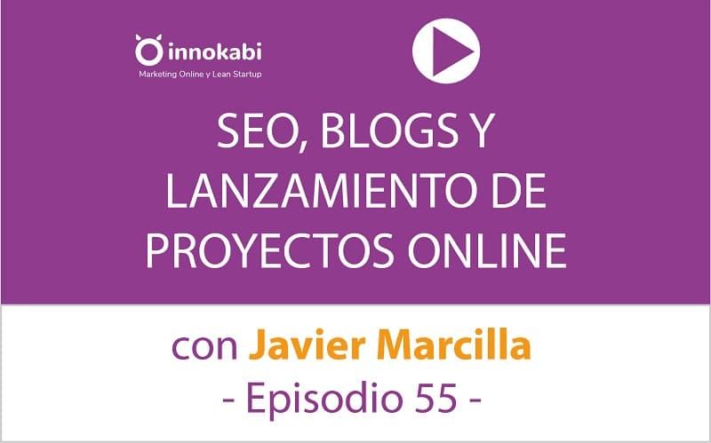 SEO white y black hat, negocios y blogs. Entrevista a Javier Marcilla «NinjaSeo» – Ep 55 Podcast Innokabi