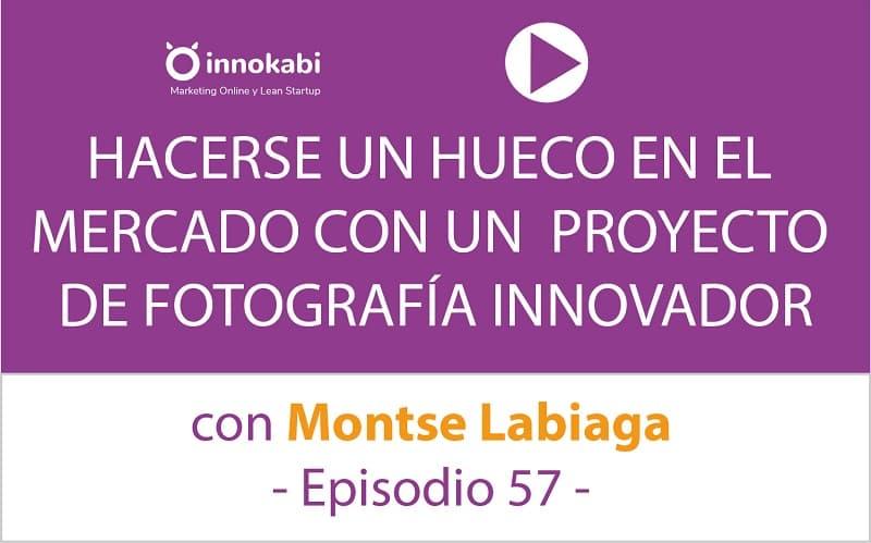 Cómo lanzar Fotografía Ecommerce. Entrevista a Montse Labiaga – Ep 57 Podcast Innokabi