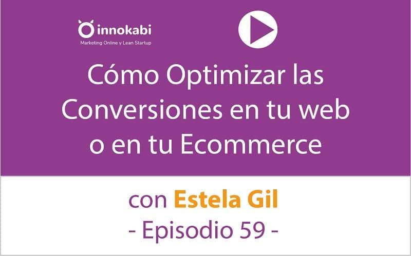Cómo mejorar nuestra tienda online con Estela Gil – Ep 59 Podcast Innokabi