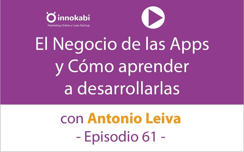 Aprender y vivir de desarrollar Apps con Antonio Leiva – Ep 61 del Podcast