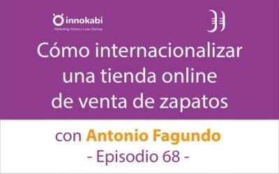 Estrategia para Internacionalizar un Ecommerce 🎤 Entrevista a Antonio Fagundo de Masaltos – Episodio 68 Podcast Innokabi