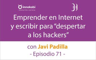 Emprender en serie y escribir un libro 🎤 Entrevista a Javi Padilla – Episodio 71 Podcast Innokabi