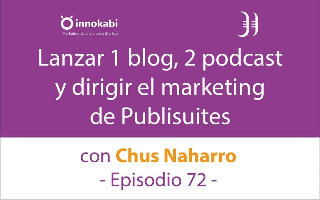 Podcast, Blogs, enlaces y muchos Gadgets 🎤 Entrevista a Chus Naharro – Episodio 72 Podcast Innokabi