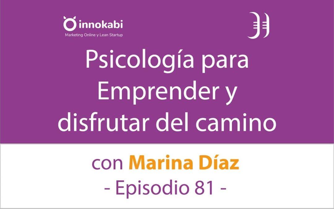 Mentalidad para Emprender y disfrutar 🎤 Entrevista a Marina Díaz – Episodio 81 Podcast Innokabi