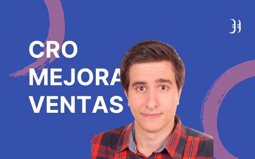 CRO: Mejorar las conversiones de tu web. Entrevista a Víctor García Parra – Episodio 96 Podcast Innokabi