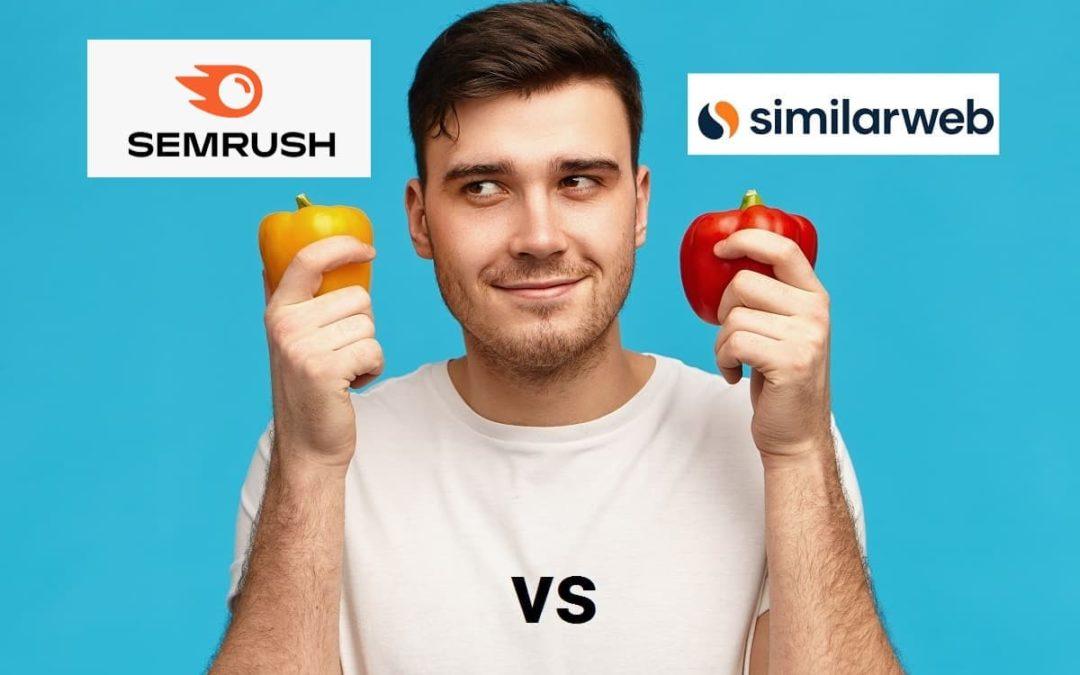 Comparativa Semrush vs Similarweb y por qué Elijo una de ellas